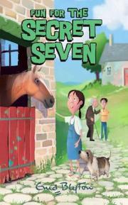 Fun for the Secret Seven (Secret Seven #15)