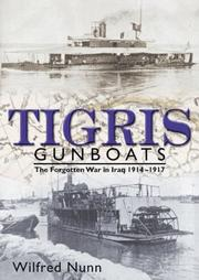Cover of: Tigris Gunboats | Wilfred Nunn
