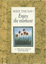 Cover of: Seize the Day! | Helen Exley