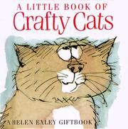 Cover of: A Little Book of Crafty Cats (Helen Exley Giftbook) | Helen Exley