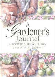 Cover of: A Gardener's Journal (Helen Exley Journal) by Helen Exley