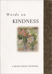 Cover of: Words on Kindness (Inspirational Giftbooks) by Helen Exley