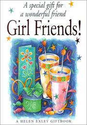 Cover of: Girl Friends! | Helen Exley