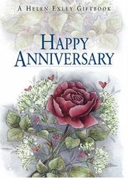 Cover of: Happy Anniversary (To Give and to Keep) | Helen Exley