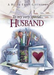 Cover of: To My Very Special Husband (To Give and to Keep) | Helen Exley