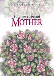 Cover of: To a Very Speical Mother (To Give and to Keep) by Helen Exley