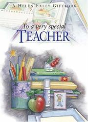 Cover of: To A Very Special Teacher (To-Give-And-To-Keep) | Helen Exley