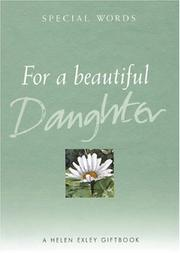 Cover of: For a Beautiful Daughter (Helen Exley Giftbooks) by Helen Exley