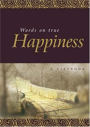 Cover of: Words on True Happiness (Quotation Books) by Helen Exley