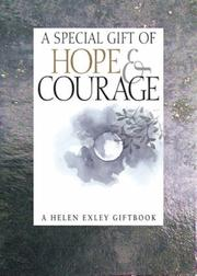 Cover of: A Special Gift of Hope & Courage (Helen Exley Giftbooks) by Helen Exley