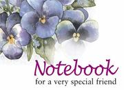 Cover of: For a Very Special Friend Notebook (To-Give-and-to-Keep) (To-Give-and-to-Keep) | Helen Exley