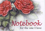 Cover of: For The One I Love Notebook (To-Give-and-to-Keep) | Helen Exley