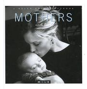 Cover of: Mothers With Love (M.I.L.K.) | Helen Exley