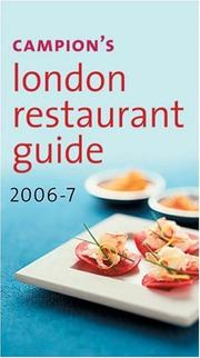 Cover of: Campion's London Restaurant Guide 2006-7 | Charles Campion