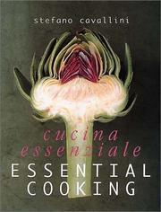 Cover of: Essential Cooking/Cucina Essenziale | Stefano Cavallini