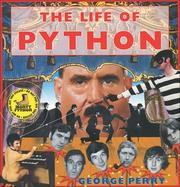 Cover of: The Life of Python | Perry George