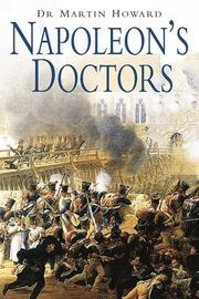 Cover of: Napoleon's Doctors | Dr. Martin Howard