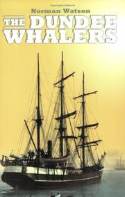 Cover of: The Dundee whalers by Norman Watson