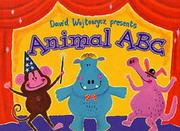 Cover of: David Wojtowycz presents animal ABC by David Wojtowycz