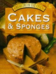 Cover of: Cakes and Sponges (Fresh from the Oven) | B Dunleavy