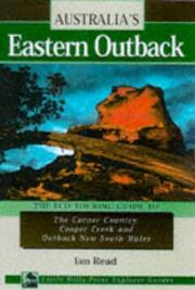 Cover of: Australia's Eastern Outback: The Eco-Touring Guide to | Ian Read