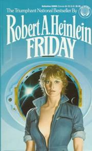 Cover of: Friday | Robert A. Heinlein