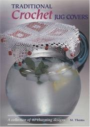 Cover of: Traditional Crochet Jug Covers | Melinda Thoms