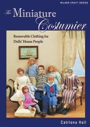 Cover of: The Miniature Costumier | Catriona Hall