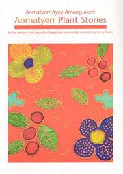 Cover of: Anmatyerr Plant Stories by Jenny Green