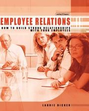 Cover of: Employee relations by Laurie Dicker