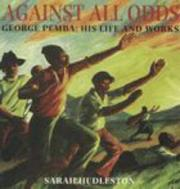 Cover of: George Pemba, against all odds | Sarah Hudleston