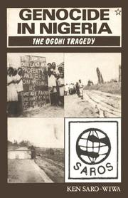 Cover of: Genocide in Nigeria | Ken Saro-Wiwa