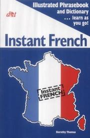 Cover of: Instant French (Instant Language Guides) | Dorothy Thomas