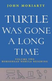 Cover of: Turtle Was Gone a Long Time | John Moriarty
