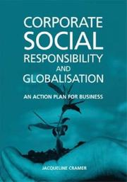 Cover of: Corporate Social Responsibility and Globalisation: | Jacqueline Cramer