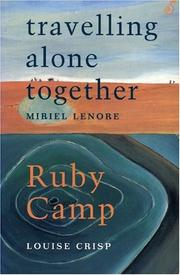 Cover of: Ruby Camp | Louise Crisp, Miriel Lenore