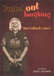 Cover of: Busted out laughing by Dot Collard
