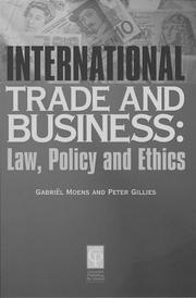 Cover of: International trade and business by Gilles, Peter