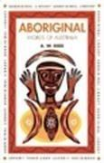 Cover of: Aboriginal Words of Australia (Aboriginal Library) by Alexander Wyclif Reed