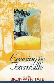 Cover of: Leaving for Townsville by Bronwyn Tate