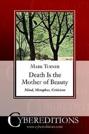 Cover of: Death Is the Mother of Beauty | Mark Turner