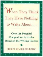 Cover of: When They Think They Have Nothing to Write About | Cheryl Miller Thurston