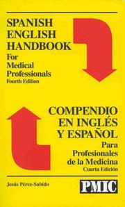 Cover of: Spanish English handbook for medical professionals = by Jesús Pérez-Sabido