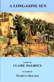 Cover of: A long-gone sun | Claire Malroux