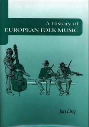 Cover of: A history of European folk music | Jan Ling