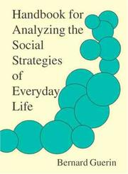 Cover of: Handbook For Analyzing The Social Strategies Of Everyday Life | Bernard Guerin
