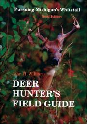 Cover of: The Deer Hunter's Field Guide | John H. Williams
