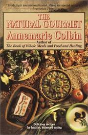 Cover of: Natural Gourmet | Anne Marie Colbin