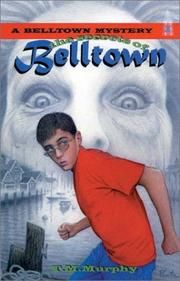 Cover of: The secrets of Belltown | Ted Murphy