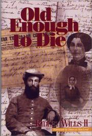 Cover of: Old enough to die | Ridley Wills